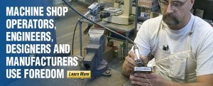Machine Shop Operators, Engineers, Designers and Manufacturers Use Foredom